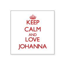 Keep Calm and Love Johanna Sticker