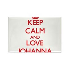 Keep Calm and Love Johanna Magnets