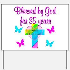 85TH CHRISTIAN Yard Sign
