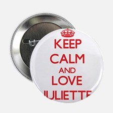"Keep Calm and Love Juliette 2.25"" Button"