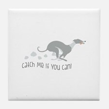 Catch Me If You Can! Tile Coaster