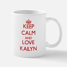 Keep Calm and Love Kailyn Mugs