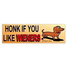 Honk If You Like Wieners Bumper Car Sticker