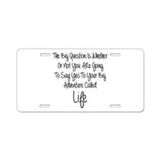 Your Big Adventure Aluminum License Plate