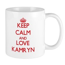 Keep Calm and Love Kamryn Mugs