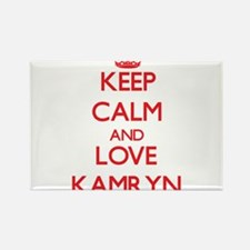 Keep Calm and Love Kamryn Magnets