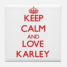 Keep Calm and Love Karley Tile Coaster