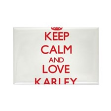 Keep Calm and Love Karley Magnets