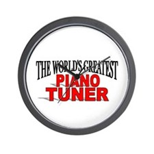 """The World's Greatest Piano Tuner"" Wall Clock"