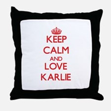 Keep Calm and Love Karlie Throw Pillow