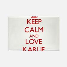 Keep Calm and Love Karlie Magnets