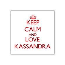Keep Calm and Love Kassandra Sticker