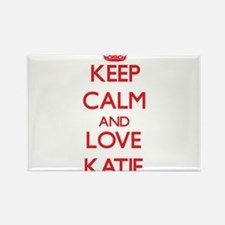 Keep Calm and Love Katie Magnets
