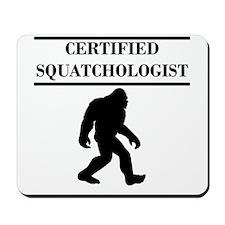 Certified Squatchologist Mousepad
