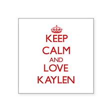 Keep Calm and Love Kaylen Sticker