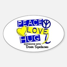 DS Peace Love Hug 1 Sticker (Oval)