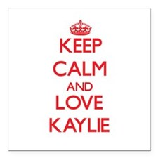 "Keep Calm and Love Kaylie Square Car Magnet 3"" x 3"