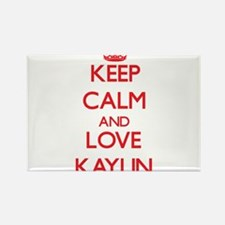 Keep Calm and Love Kaylin Magnets