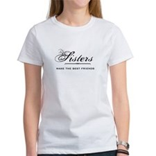 Sisters Quote T-Shirt