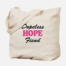 Dopeless Hope Fiend Tote Bag