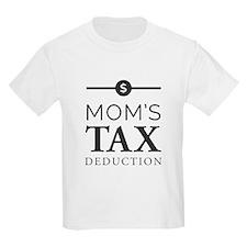 Mom's Tax Deduction T-Shirt