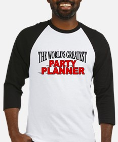 """""""The World's Greatest Party Planner"""" Baseball Jers"""