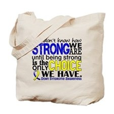 DS How Strong We Are Tote Bag