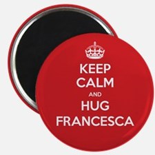 Hug Francesca Magnets