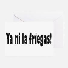 Ya ni la friegas Greeting Cards (Pk of 10)