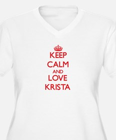 Keep Calm and Love Krista Plus Size T-Shirt
