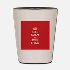 Hug Erica Shot Glass