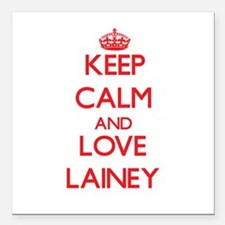 """Keep Calm and Love Lainey Square Car Magnet 3"""" x 3"""