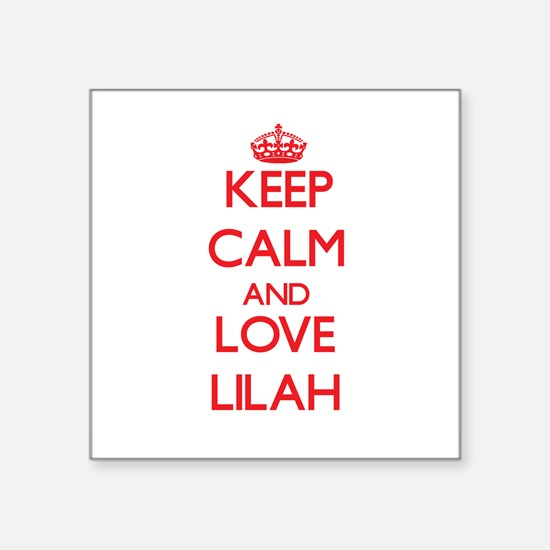 Keep Calm and Love Lilah Sticker