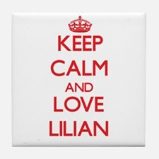 Keep Calm and Love Lilian Tile Coaster