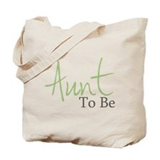 Aunt To Be (Green Script) Tote Bag