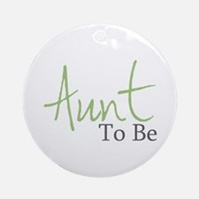 Aunt To Be (Green Script) Ornament (Round)
