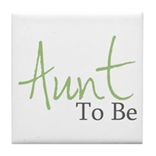 Aunt To Be (Green Script) Tile Coaster
