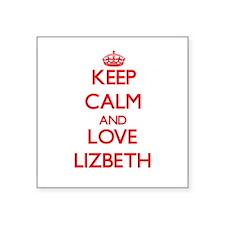 Keep Calm and Love Lizbeth Sticker