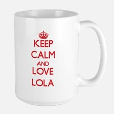 Keep Calm and Love Lola Mugs