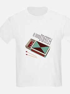 A Good Match T-Shirt