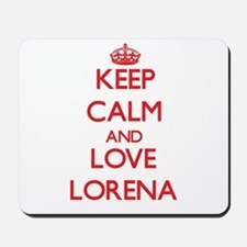 Keep Calm and Love Lorena Mousepad