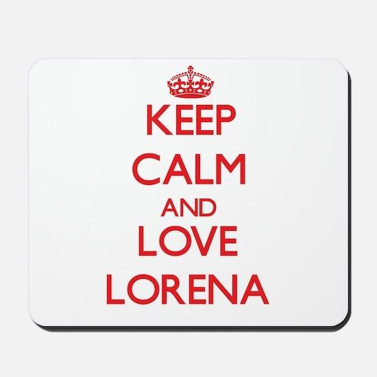 Keep Calm and Love Lorena Mousepad