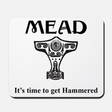 Time To Get Hammered Mousepad