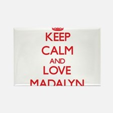 Keep Calm and Love Madalyn Magnets