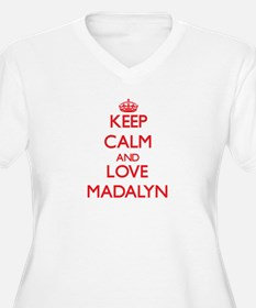 Keep Calm and Love Madalyn Plus Size T-Shirt