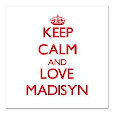 "Keep Calm and Love Madisyn Square Car Magnet 3"" x"