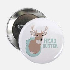 "HEAD HUNTER 2.25"" Button"