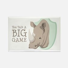 You Talk A BIG GAME Magnets