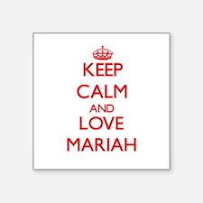 Keep Calm and Love Mariah Sticker