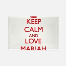 Keep Calm and Love Mariah Magnets